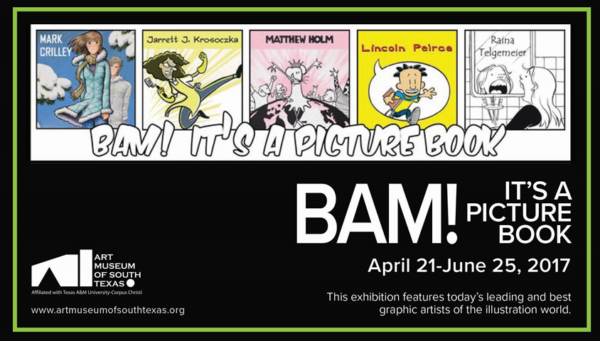 Bam! It's a Picture Book, The Art Behind the Graphic Novel @ The Art Museum of South Texas (AMST) | Corpus Christi | Texas | United States
