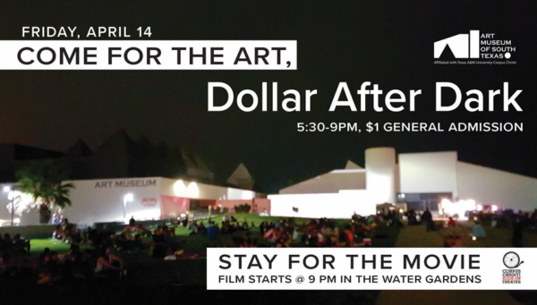 Dollar After Dark in partnership with Corpus Christi's Ride-In Theater @ The Art Museum of South Texas (AMST) | Corpus Christi | Texas | United States