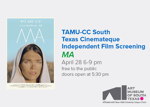 """South Texas Cinemateque Free Film Screen of """"MA"""" and Q&A with Lead Actor @ Art Museum of South Texas   Corpus Christi   Texas   United States"""