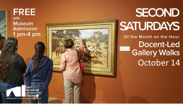 SECOND SATURDAY On the Hour Gallery Walks @ The Art Museum of South Texas